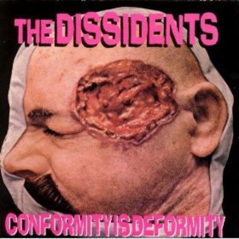 Dissidents-Conformity Is Deformity - Skateboards Amsterdam
