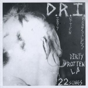 D.R.I.-Dirty Rotten LP