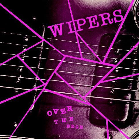 Wipers-Over The Edge - Skateboards Amsterdam