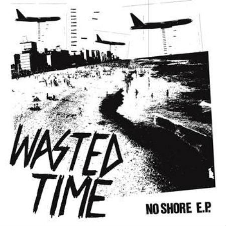 Wasted Time-No Shore EP - Skateboards Amsterdam