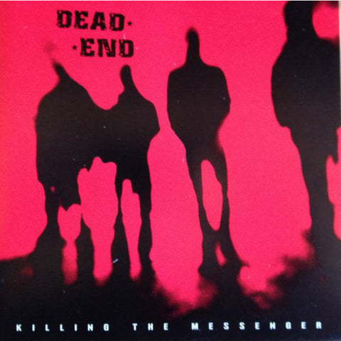 Dead End-Killing The Messenger - Skateboards Amsterdam