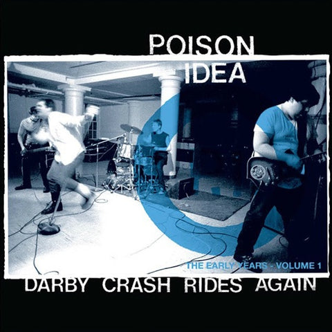 Poison Idea-Darby Crash Rides Again-Coloured-