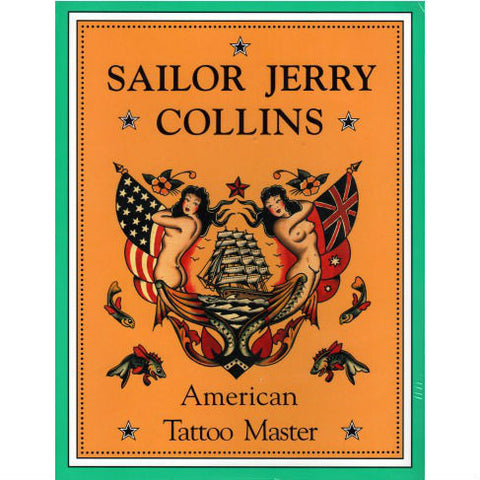 SAILOR JERRY COLLINS: AMERICAN TATTOO MASTER - Skateboards Amsterdam