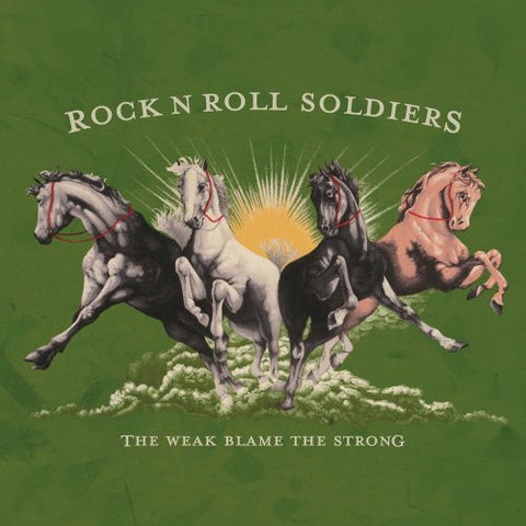 Rock N Roll Soldiers ‎– The Weak Blame The Strong - Skateboards Amsterdam