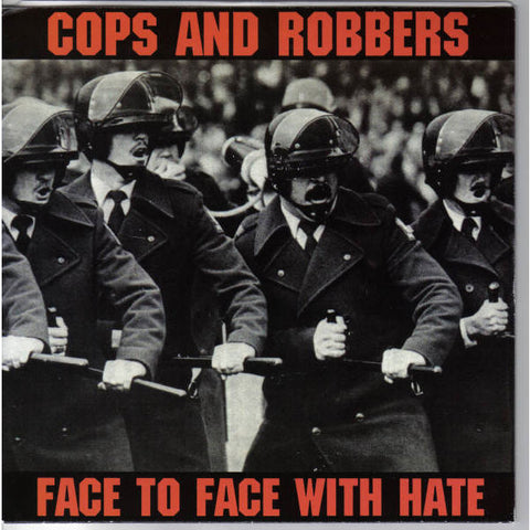 Cops & Robbers-Face To Face With Hate - Skateboards Amsterdam