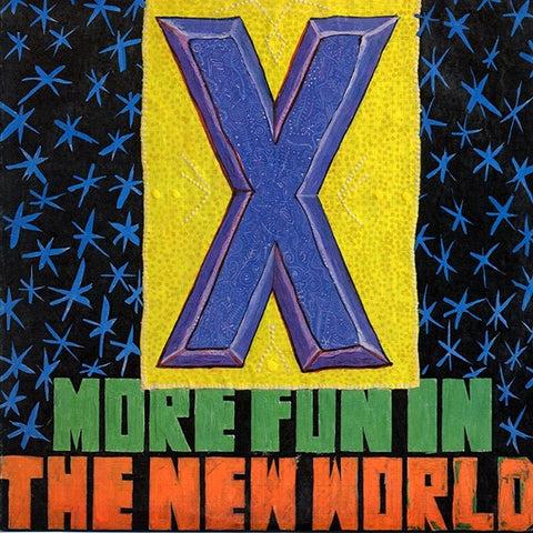 X - More Fun In The New World LP - Skateboards Amsterdam