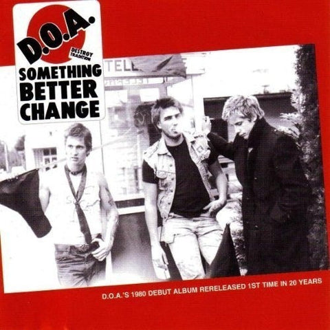 D.O.A.-Something Better Change -Col Vinyl- - Skateboards Amsterdam