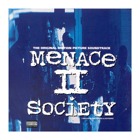 Menace II Society-Original Soundtrack-HQ-