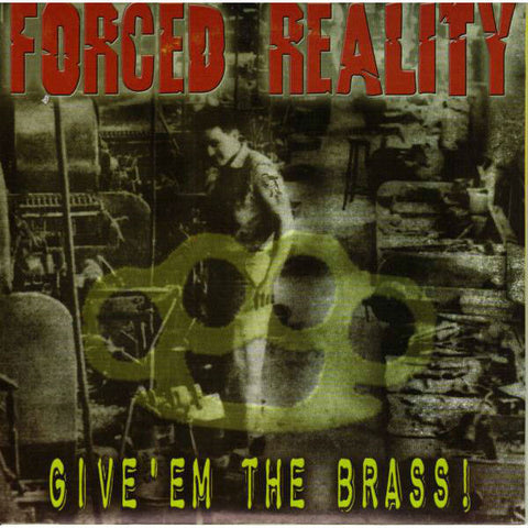 Forced Reality-Give 'em The Brass - Skateboards Amsterdam