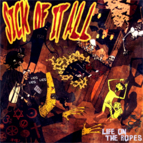 Sick Of It All-Life On The Ropes - Skateboards Amsterdam