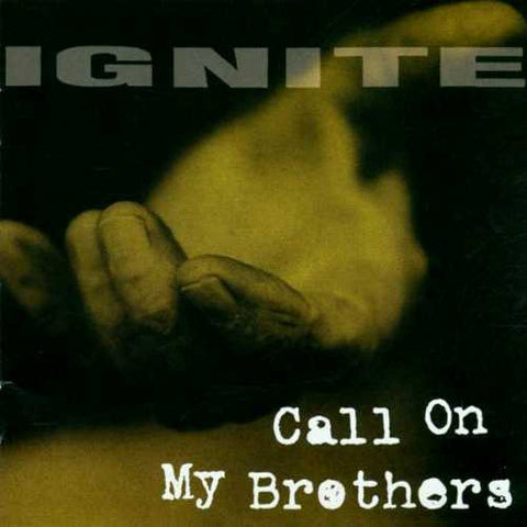 Ignite-Call On My Brothers - Skateboards Amsterdam - 1