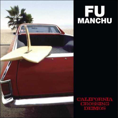 Fu Manchu-California Crossing Demos - Skateboards Amsterdam