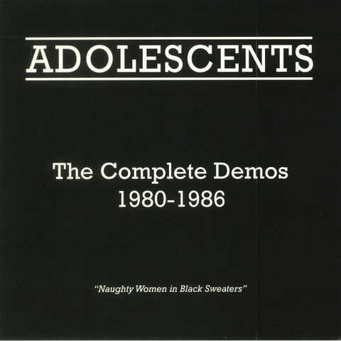 Adolescents-Complete Demos 1980-1986