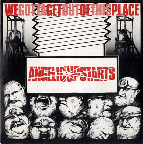 Angelic Upstarts-We Gotta Get Out Of This Place - Skateboards Amsterdam