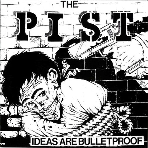 Pist-Ideas Are Bulletproof - Skateboards Amsterdam