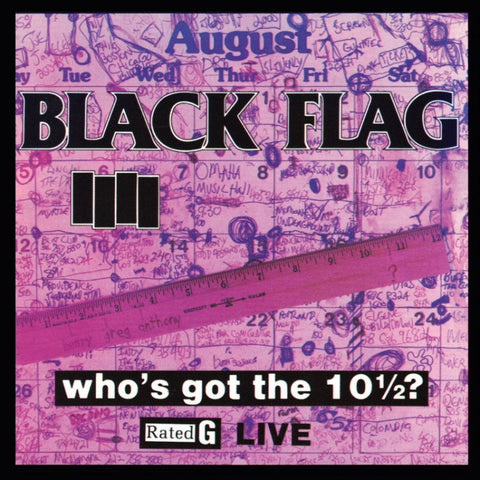 Black Flag-Who's Got The 10 1/2? - Skateboards Amsterdam