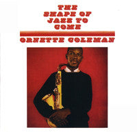 Ornette Coleman-The Shape of Jazz To Come - Skateboards Amsterdam