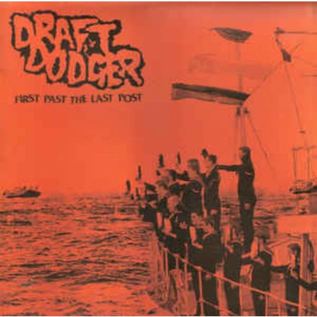 Draft Dodger-First Past The Last Post