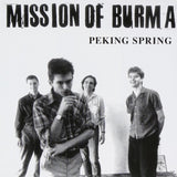Mission Of Burma-Peking Spring