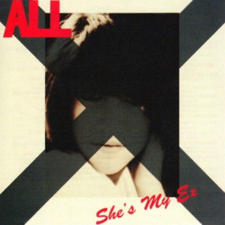 All-She's My Ex