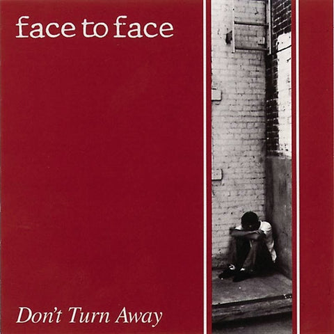Face To Face-Don't Turn Away - Skateboards Amsterdam
