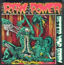Raw Power-After Your Brain - Skateboards Amsterdam