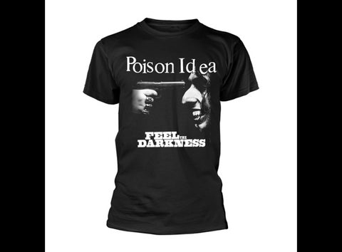 POISON IDEA FEEL THE DARKNESS T-SHIRT
