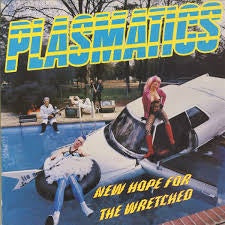 Plasmatics-New Hope For The Wretched