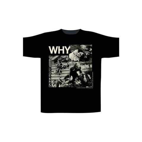 DISCHARGE WHY? T-SHIRT