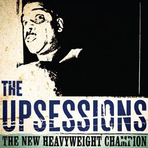 Upsessions-New Heavyweight Champion - Skateboards Amsterdam