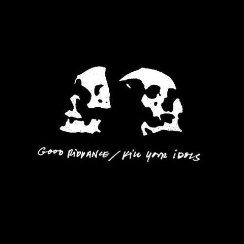 Good Riddance--Kill Your Idols - Skateboards Amsterdam