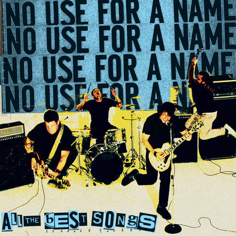 No Use For A Name-All The Best Songs