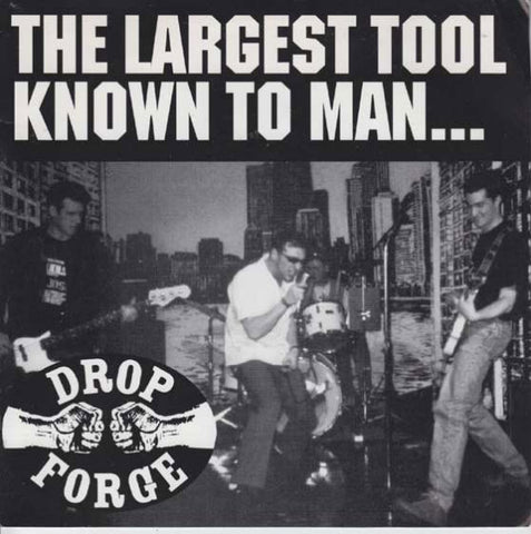 Drop Forge-The Largest Tool Known To Man... - Skateboards Amsterdam