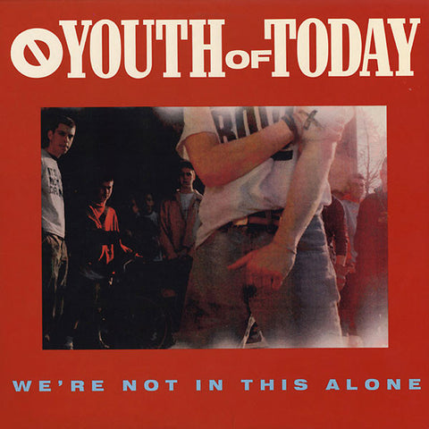 Youth Of Today-Were Not In This Alone - Skateboards Amsterdam