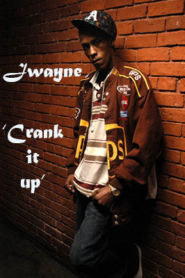 Jwayne- Crank It Up