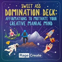 Load image into Gallery viewer, The Sweet Ass Domination Deck - 60 Hilarious, Unfiltered Motivational Affirmation Cards to Brighten Your Bad Day in 10 Seconds or Less by Rage Create