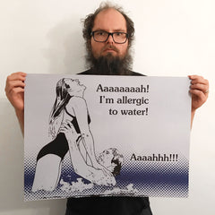 Allergic To Water 18x24 poster