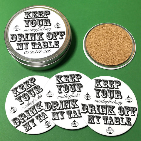 Keep Your Drink Off My Table 4-coaster set