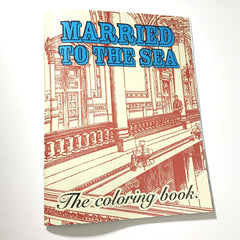 Married To The Sea Coloring Book