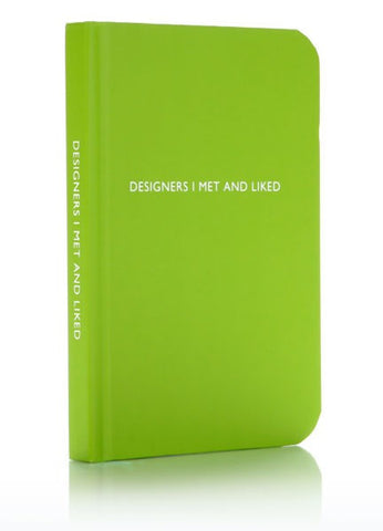 """Designers I Met and Liked"" notebook"