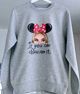 Dream It Sweatshirt