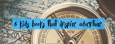 best childrens adventure picture books for inspiring kids