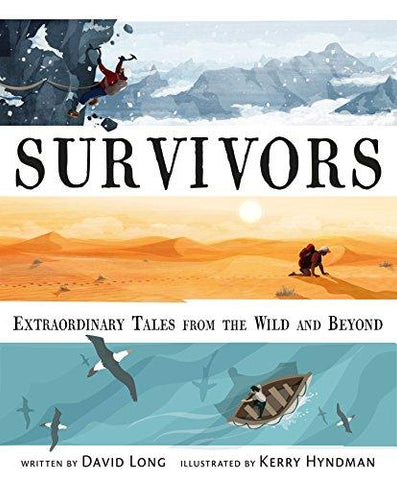survivors david long inspiring adventure and exploration stories for kids