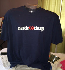 Nerds >>> Thugs Tees and Sweatshirts