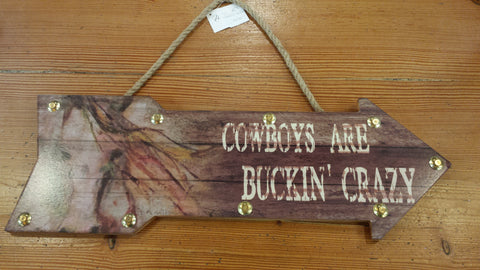 Cowboys are Buckin' Crazy Sign