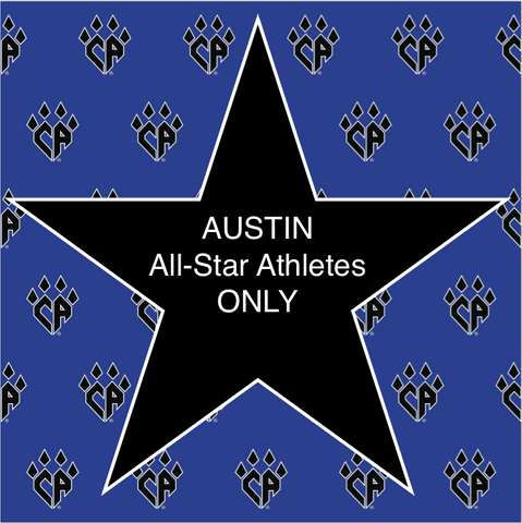 CA AUSTIN All-Star Athletes ONLY