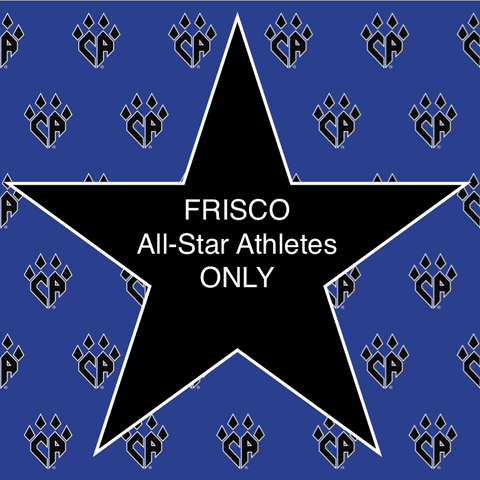 CA FRISCO All-Star Athletes ONLY