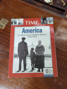 Time America: An Illustrated Modern History 1900-2007