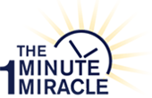 The One Minute Miracle