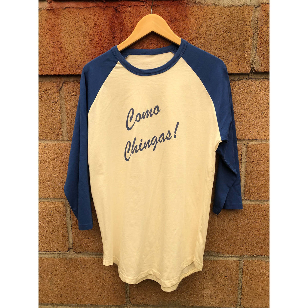 Chisme Brand: Como Chingas Unisex Baseball Tee Natural/Royal